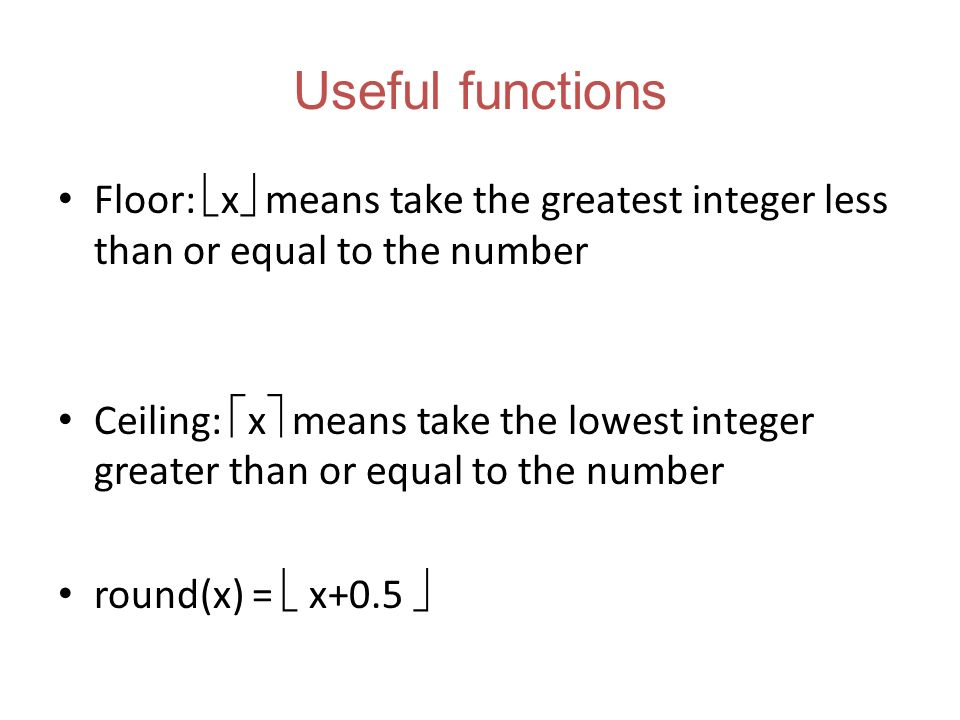 Csc102 discrete structures functions ppt download for Integer floor function