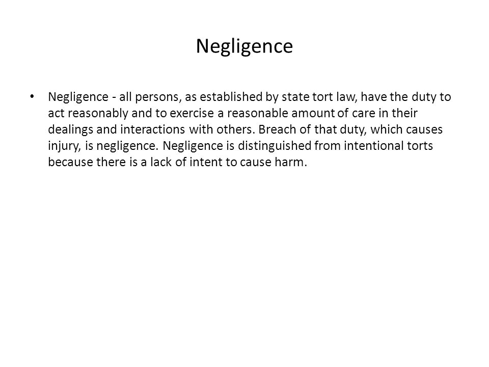 negligence act business law If there's one area of the corporate and business law syllabus that students appear to struggle with, it's the tort of negligence the examiners' reports indicate that students do not understand the subject very well - in particular, the various elements that a claimant must prove in order.