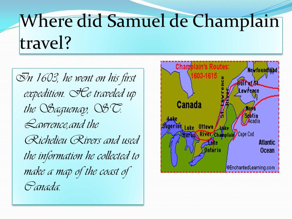 Samuel de Champlain Written by Brooke Rice bn. - ppt download