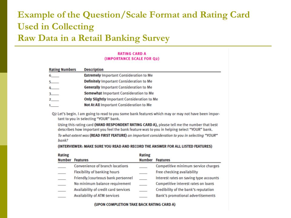 example of questionnaire used in bank For example, a questionnaire might be used to find out whether  begin developing items for the questionnaire evaluation questions tend to be more general than.