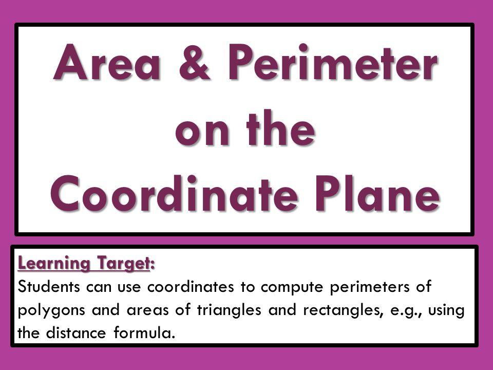 Area Perimeter on the Coordinate Plane ppt download – Polygons in the Coordinate Plane Worksheet