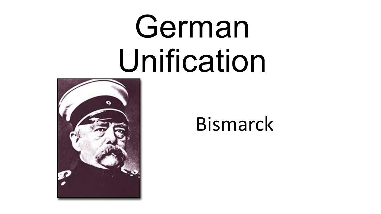 Bismarck And The Unification Of The German States Essay