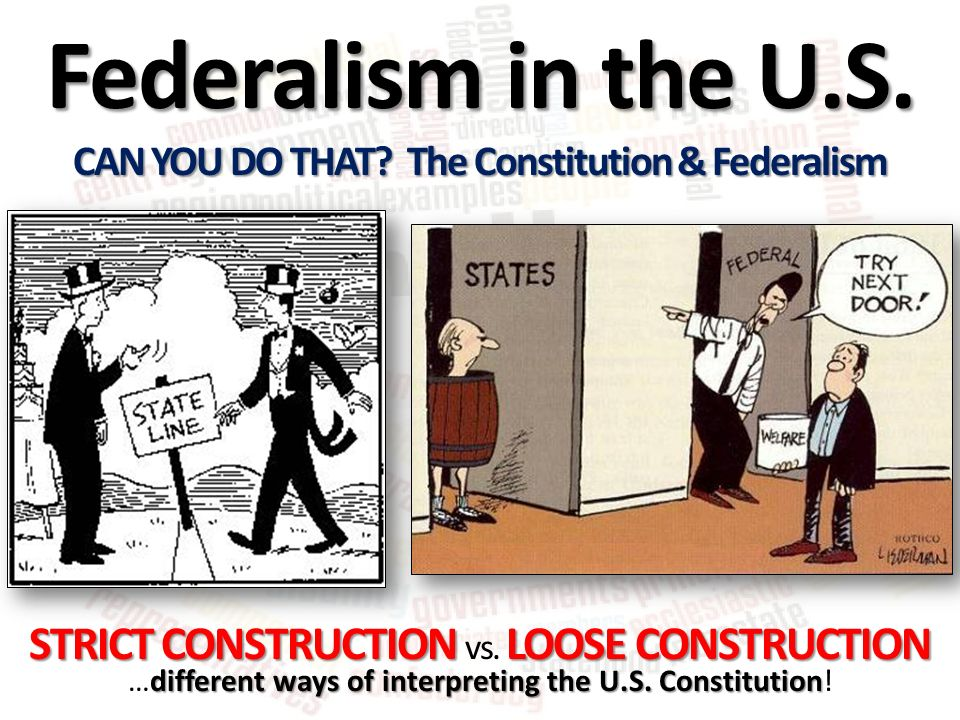 strict vs loose construction essay Thomas jefferson believed in a strict construction of the constitution he believed people should follow exactly what was stated and allowed in the document when it came to the national.