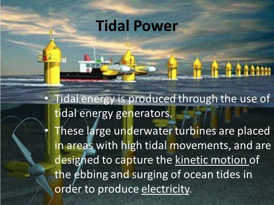 "tidal energy essay The california based company has developed a new buoy based power generating plant which will take the ""motion of the ocean"" and turn this into."