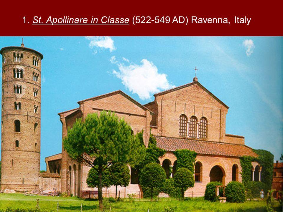 1. St. Apollinare in Classe (522-549 AD) Ravenna, Italy
