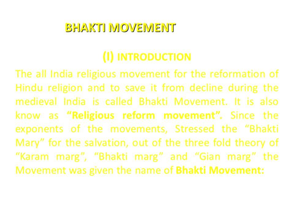 BHAKTI MOVEMENT (I) INTRODUCTION