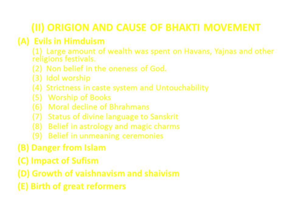 (II) ORIGION AND CAUSE OF BHAKTI MOVEMENT