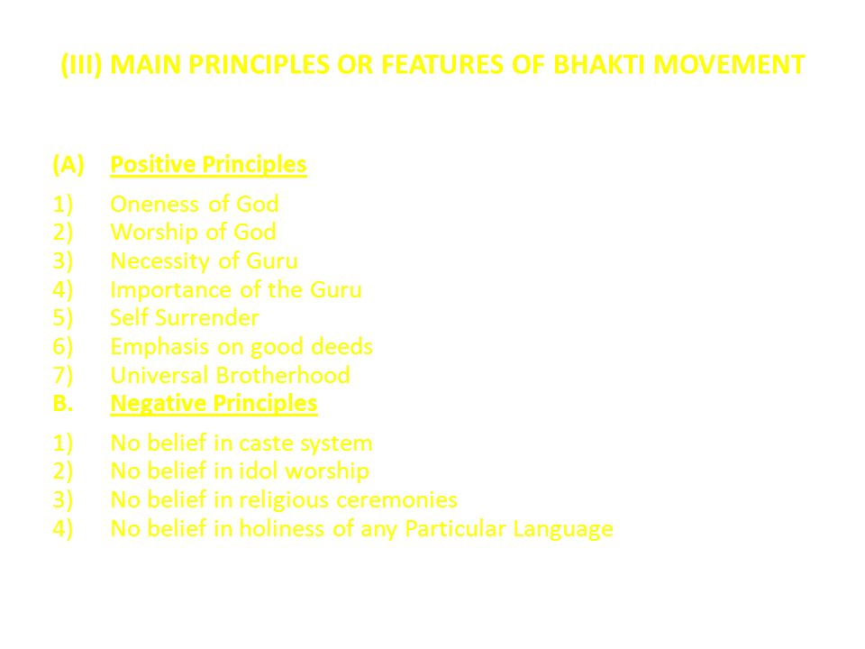 (III) MAIN PRINCIPLES OR FEATURES OF BHAKTI MOVEMENT