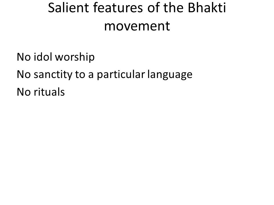 Salient features of the Bhakti movement