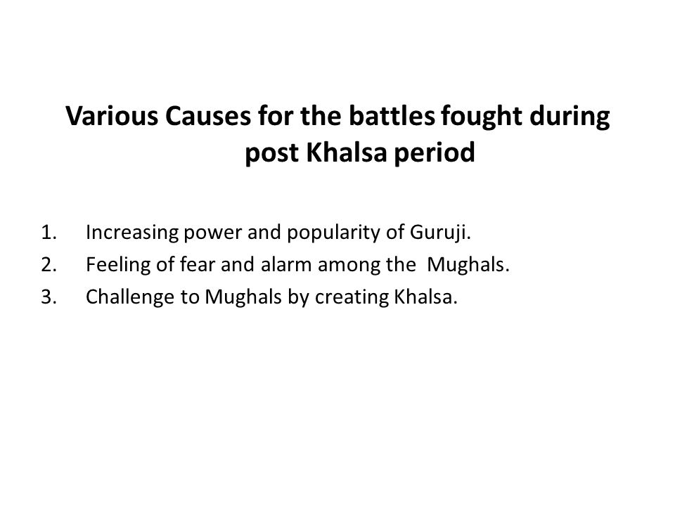 Various Causes for the battles fought during post Khalsa period