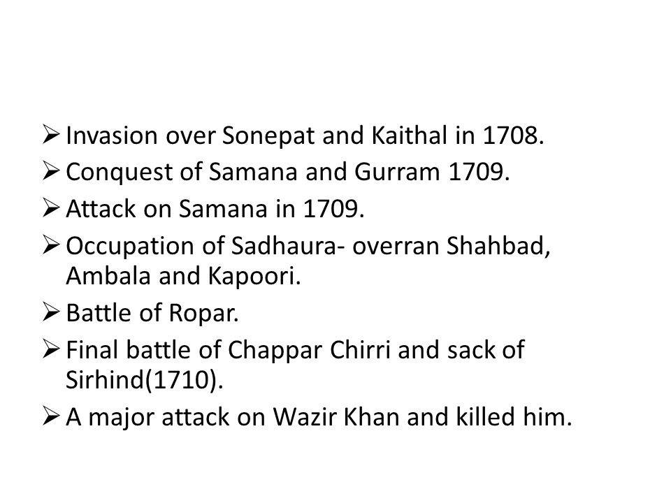Invasion over Sonepat and Kaithal in 1708.