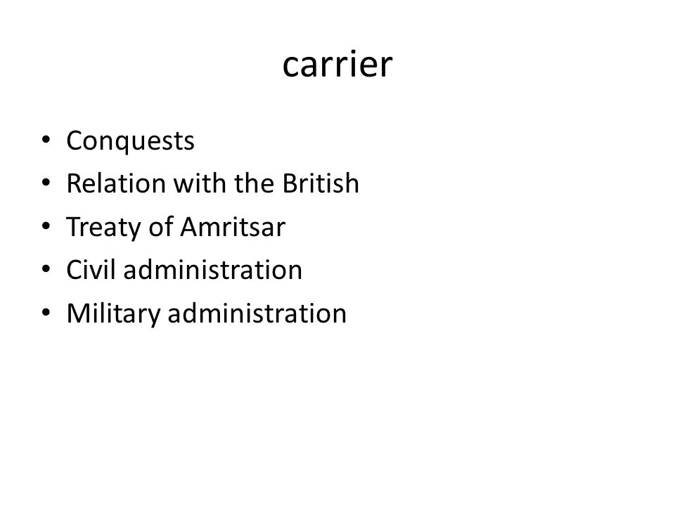 carrier Conquests Relation with the British Treaty of Amritsar