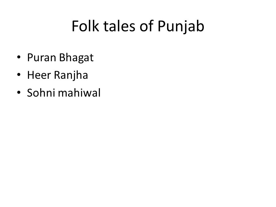 Folk tales of Punjab Puran Bhagat Heer Ranjha Sohni mahiwal