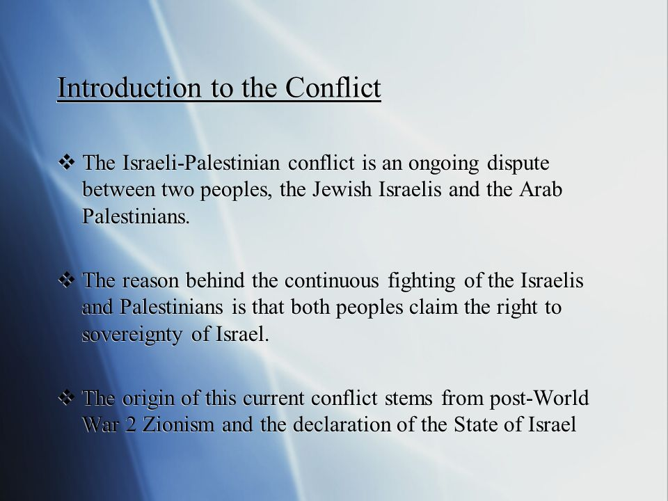 an introduction to the analysis of the arab israeli conflict Summaries of the major points of conflict between arab countries and israel  since the arab israeli conflict is represented as a religious conflict.