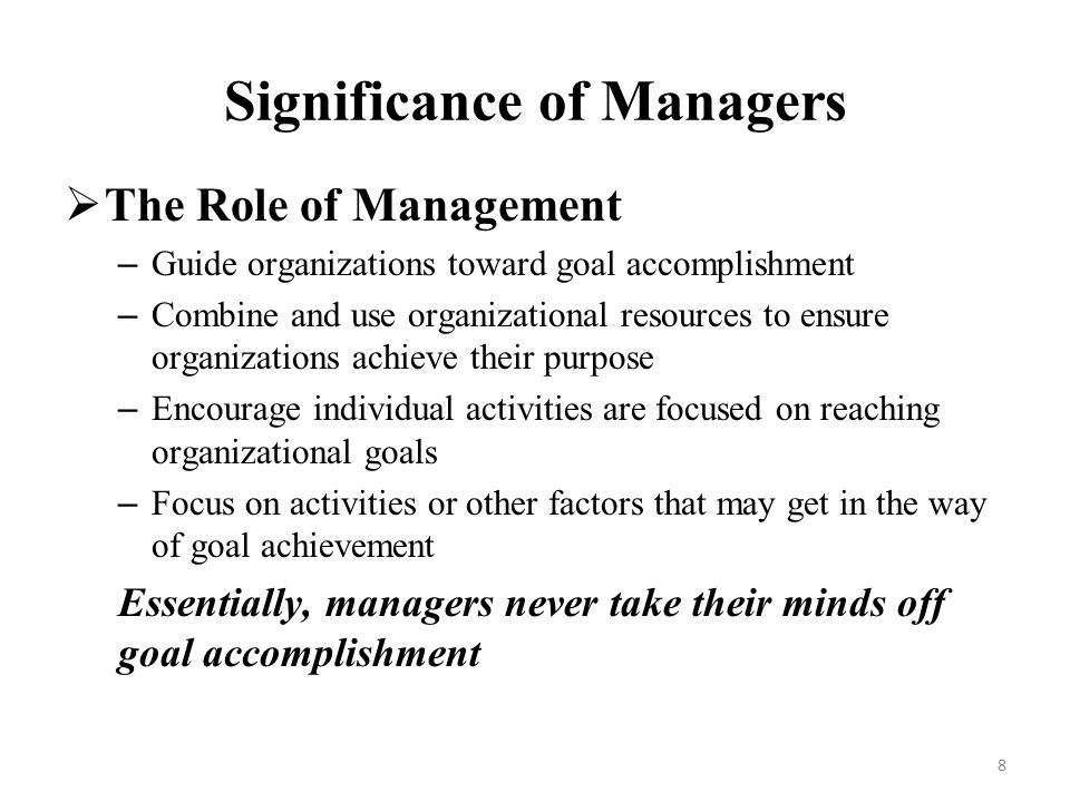 importance of effective managers in organizations today Described the importance of administrative leadership and performance in human services organizations and project management effective execution of.