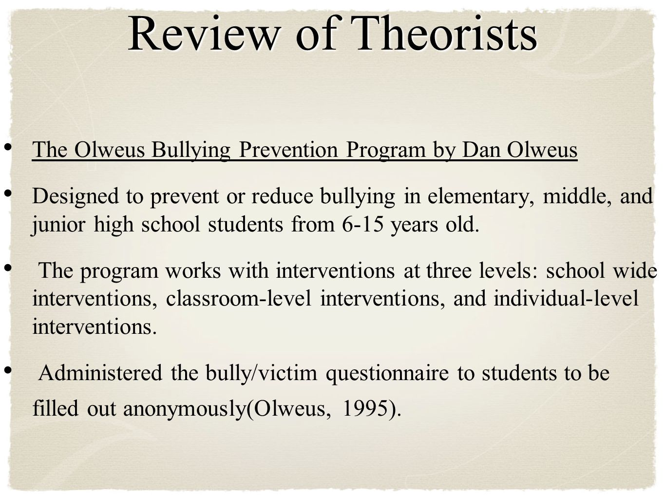 bullying prevention programs essay Free essay: one of the most significant of those problems is bullying (macfarlane & mcpherson, 2004) more than 160,000 children avoid school each day.