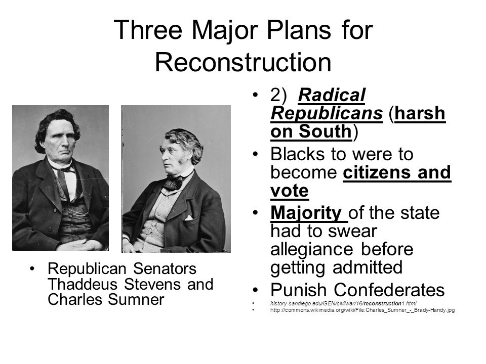 three plans for reconstruction essay Reconstruction era the period after the civil war has always been referred to as the reconstruction era the reconstruction era can be defined from two perspectives first, it covers the story of the united states between the periods of 1865 to 1877.