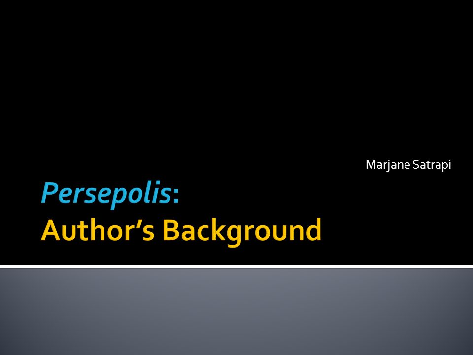 Persepolis Author S Background Ppt Video Online Download