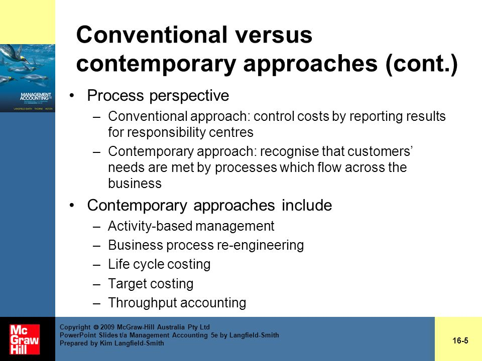 contemporary approach management accounting Advertisements: modern management theory: quantitative, system and contingency approaches to management the modern period (1960 to present) after, 1960 management.
