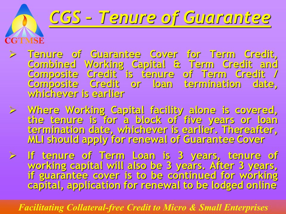 CGS – Tenure of Guarantee