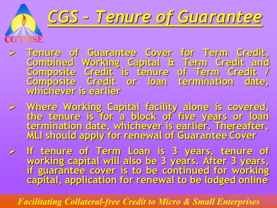 CGS – Tenure of Guarantee