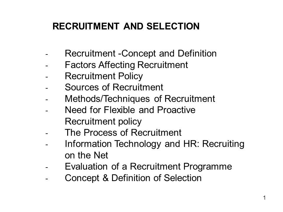 sources and process of recruitment selection at hcl This research paper researcher highlighted sources of recruitment, placement process and placement recruitment and selection process the example of hcl.