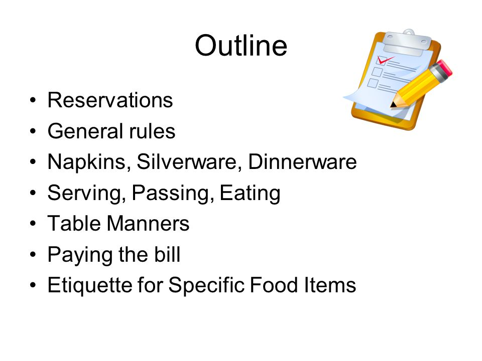 Outline Reservations General Rules Napkins Silverware Dinnerware