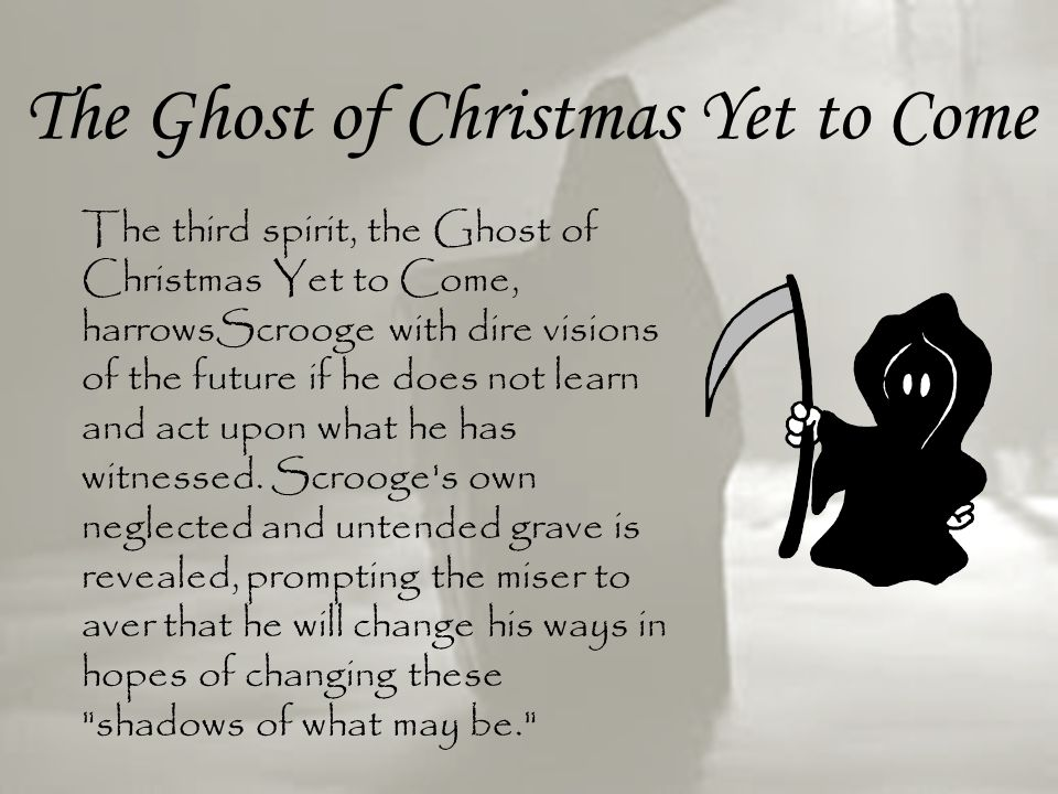 The Ghost of Christmas Yet to Come