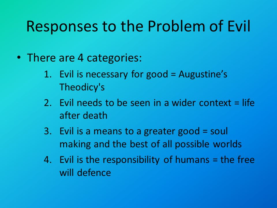 the problem of evil augustine and The theodicy of augustine of hippo philosophy of  in it the snake convinces the woman to eat the forbidden fruit from the tree of the knowledge of good and evil.