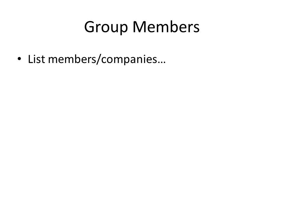Group Members List members/companies…