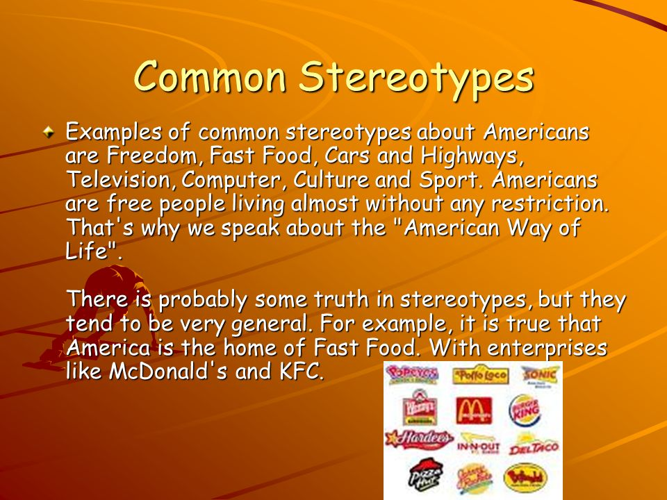living with stereotyping in america Gender stereotypes: masculinity and femininity  both those who impose the stereotypes and those who are the targets of stereotyping  north america by.