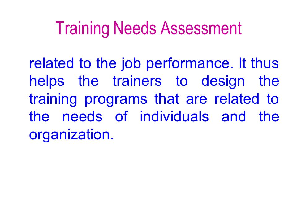 Training Needs Assessment  Ppt Download