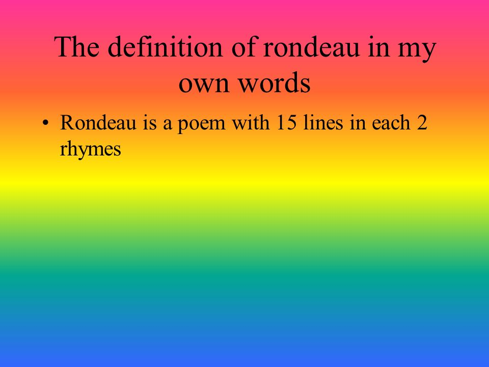 RONDEAU! BY: ROSARIA YANG. - ppt download