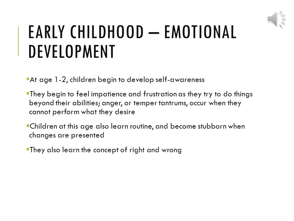 early childhood stage critical phase of human development psychology essay In the intuitive phase the child it did not stop just because a child entered another stage of development applying child psychology to early child development.