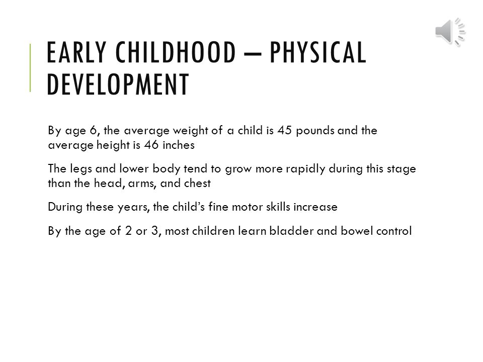Growth and development ppt video online download for Physical and motor development in early childhood