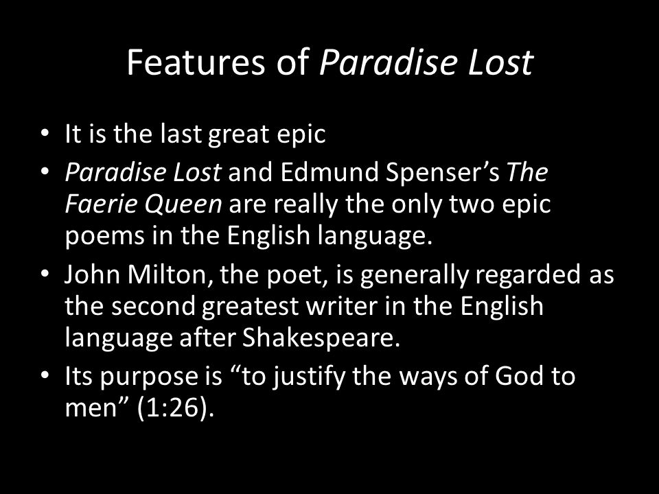 the epic characteristics of miltons masterwork paradise lost 13 december 2012 milton's epic similes in paradise lost elle irwin epic similes are used in literary works to create elaborate comparisons beyond the original point of similarity (oed.