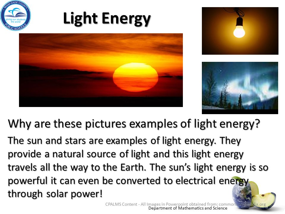 13 Light Energy Why Are These Pictures Examples