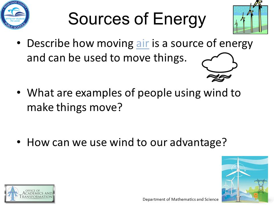 wind energy energy from moving air Wind energy -- energy from moving air energy from the wind the history of  wind how wind machines work types of wind machines wind power plants.