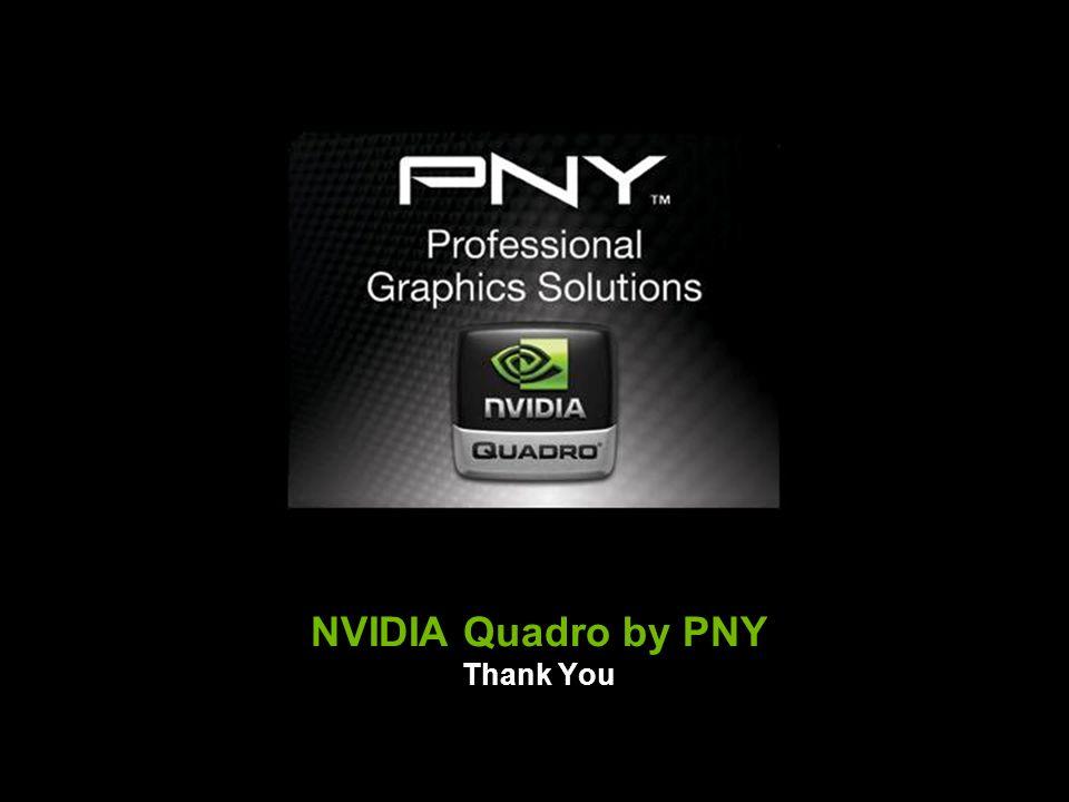 NVIDIA Quadro by PNY Thank You