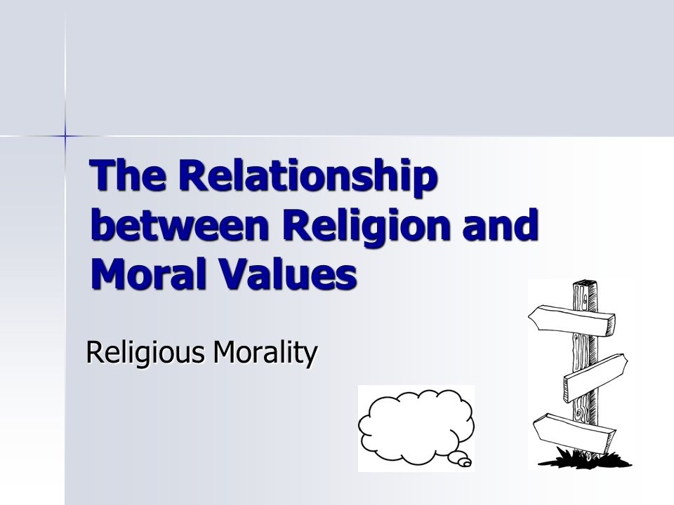 ethics understanding the connection between morality and religion