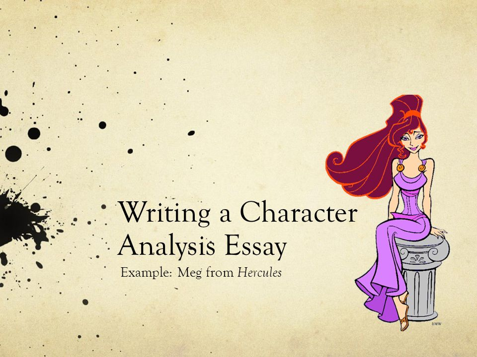 Writing A Character Analysis Essay - Ppt Download