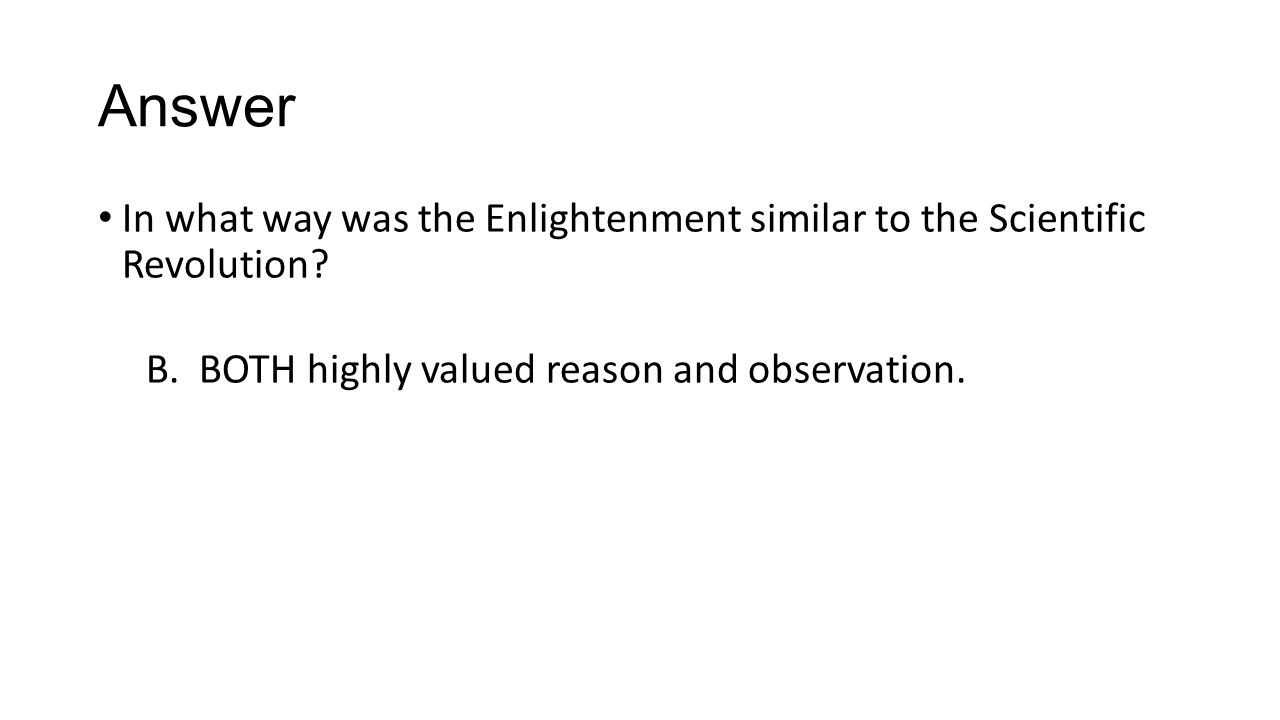 Age of reason httpsyoutubewatchvcp8kf3pfq8 ppt answer in what way was the enlightenment similar to the scientific revolution robcynllc Gallery