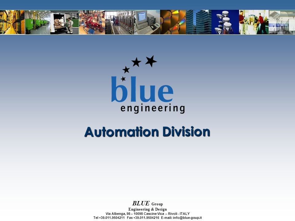 Automation Division BLUE Group Engineering & Design