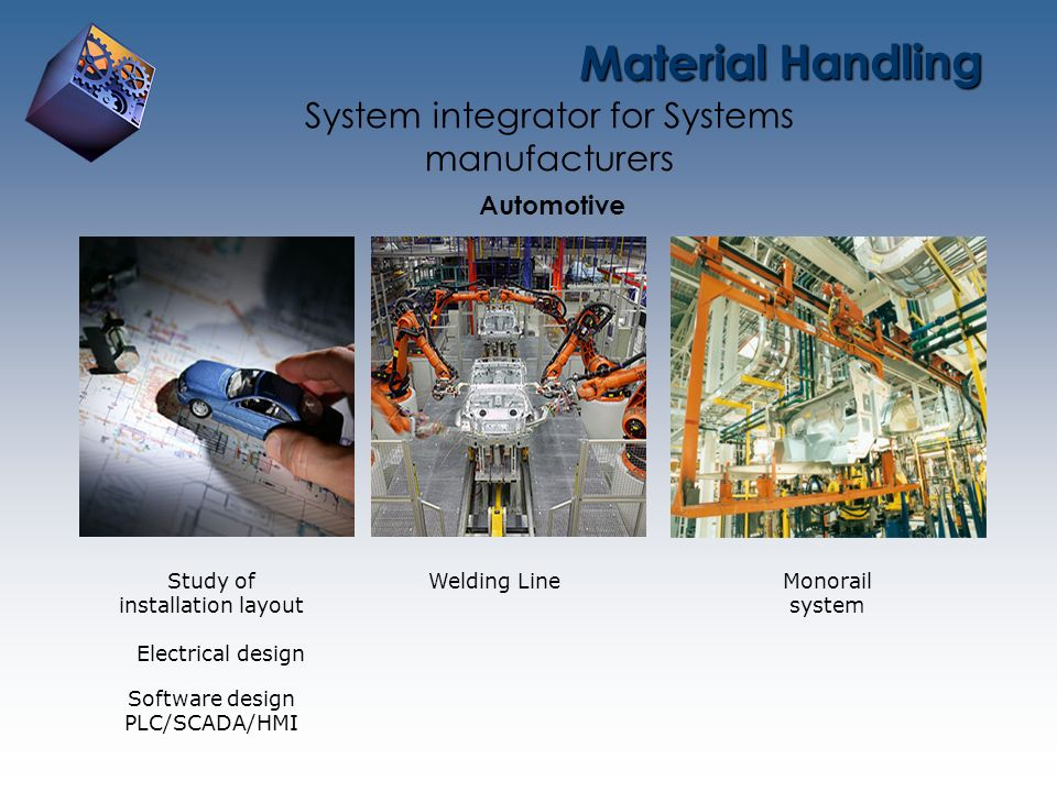 Material Handling System integrator for Systems manufacturers