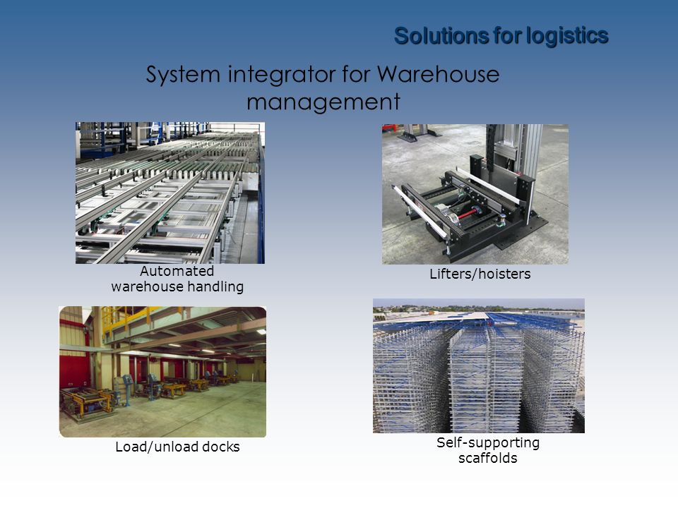 Solutions for logistics