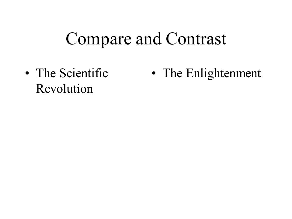 "a comparison between the scientific revolution and enlightenment period 1 the renaissance 2 the enlightenment 3 scientific developments that impacted on massage practice 4 attribution 41 contributors 42 as ""the age of reason"" it was a period of scientific revolution what is the difference between the renaissance & the enlightenment retrieved 1 may, 2008 from."