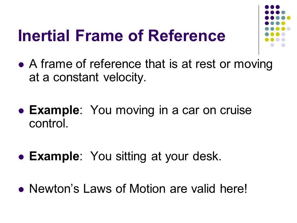 Inertial Frame Of Reference Definition - Frame Design & Reviews ✓