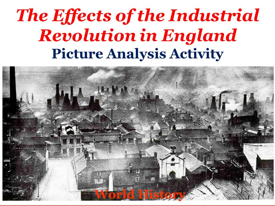 an analysis of the industrial revolution Introduction the era known as the industrial revolution was a period in which fundamental changes occurred in agriculture, textile and metal manufacture, transportation, economic policies and the social structure in england.