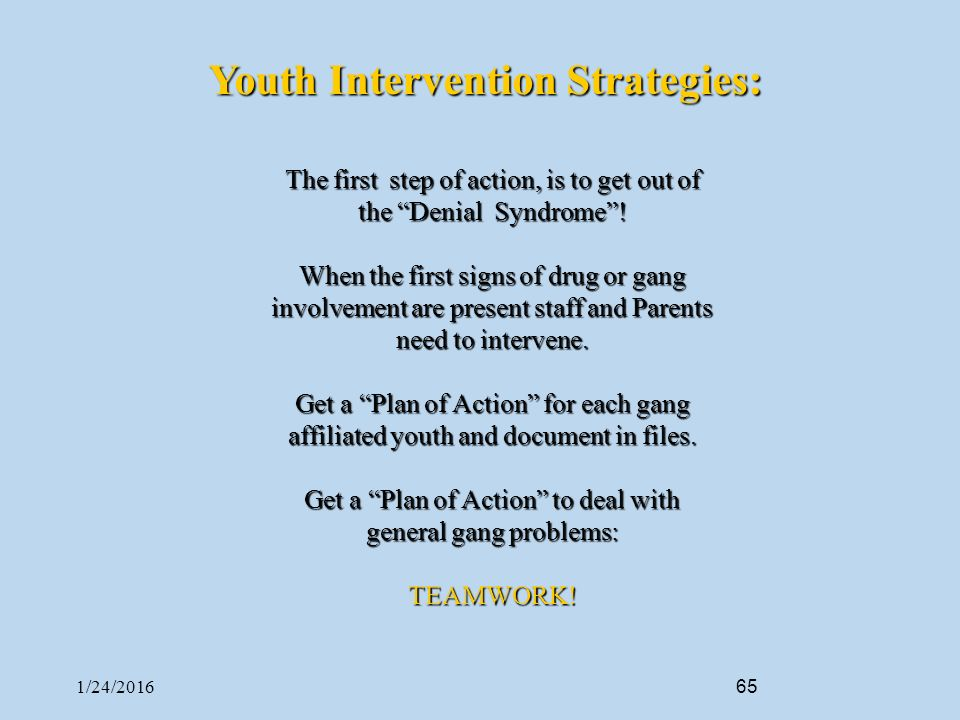 The involvement of youths in gangs