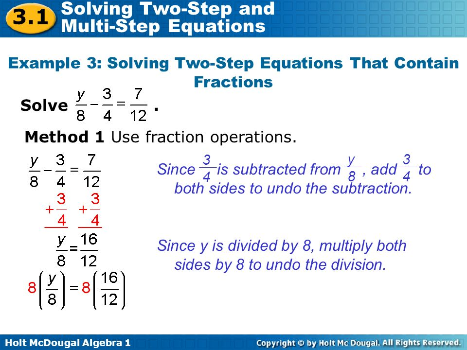 Example 3: Solving Two-Step Equations That Contain Fractions